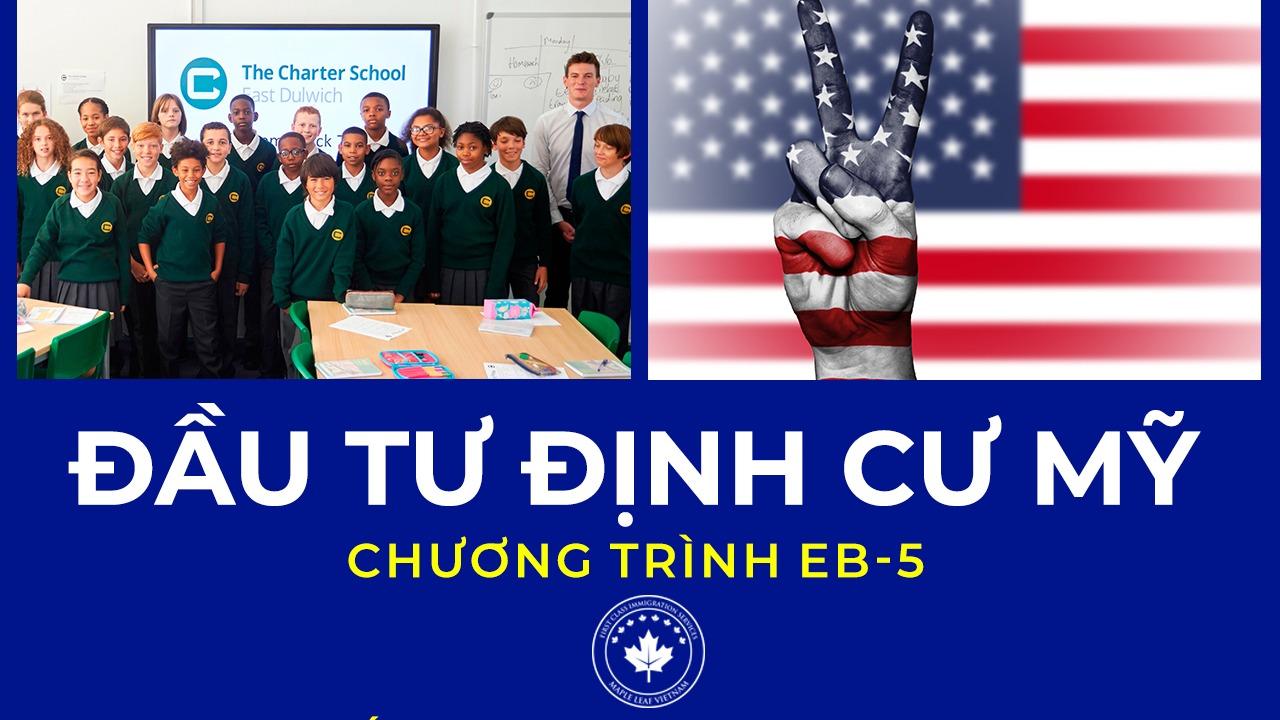 chuong-trinh-dau-tu-dinh-cu-my-eb-5-du-an-charter-school
