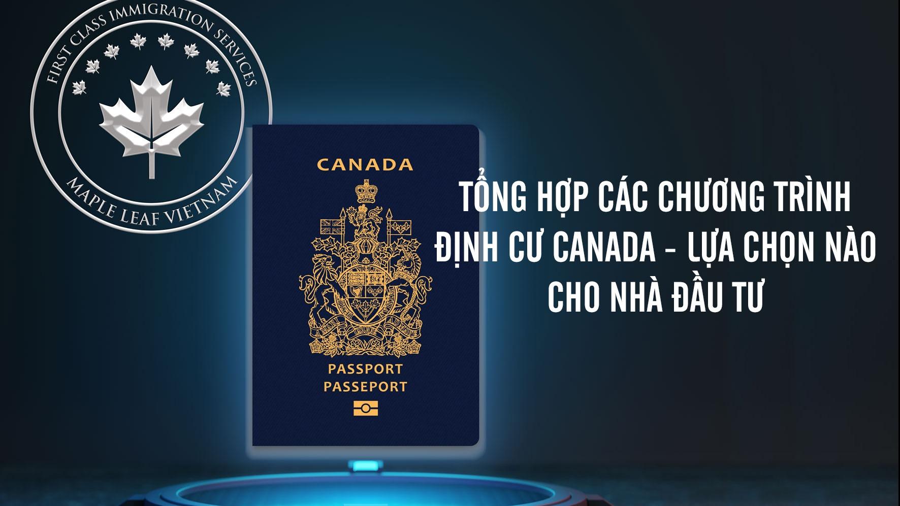 tong-hop-cac-chuong-trinh-dinh-cu-canada---lua-chon-nao-cho-nha-dau-tu