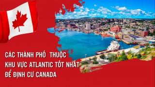 cac-thanh-pho-thuoc-khu-vuc-atlantic-tot-nhat-de-dinh-cu-canada