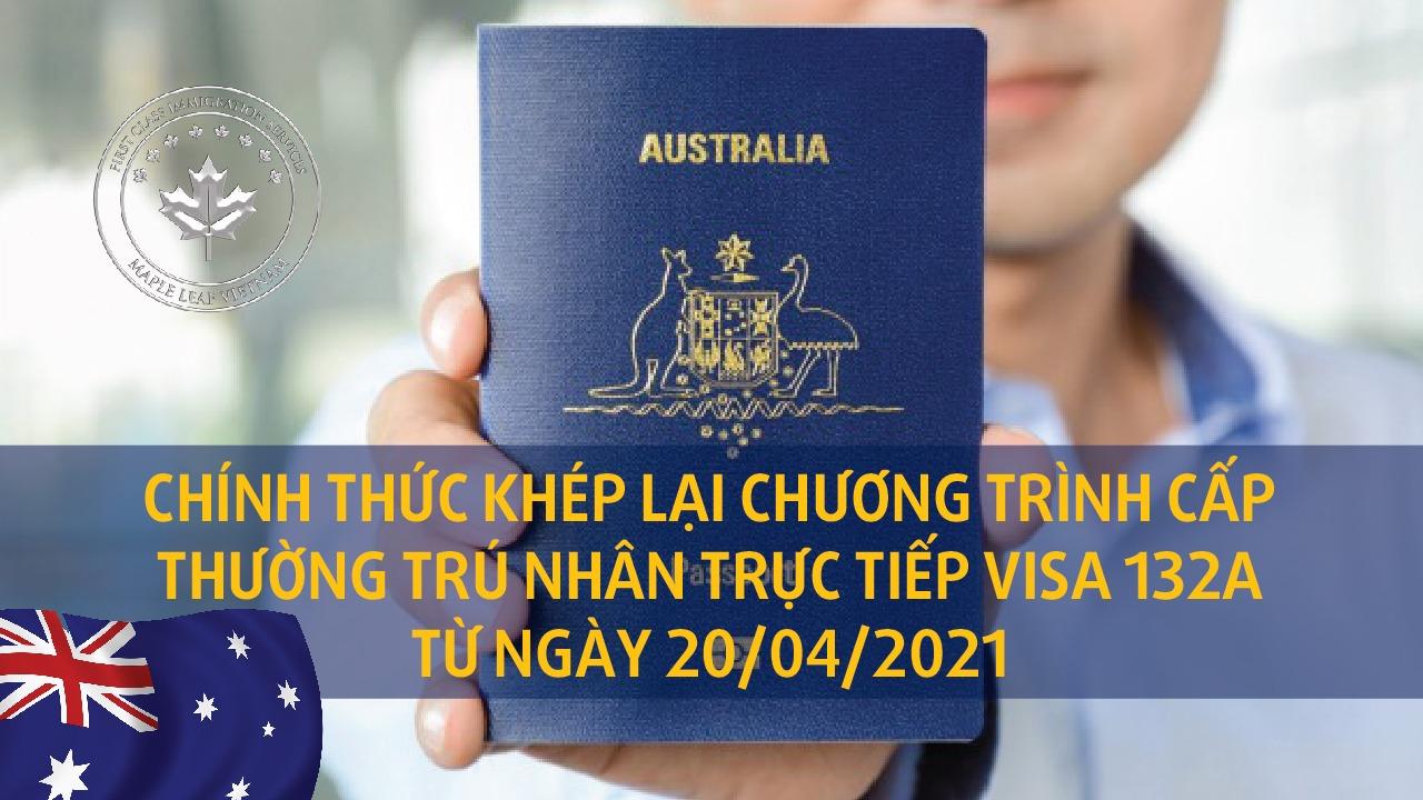 chinh-thuc-khep-lai-chuong-trinh-cap-thuong-tru-nhan-truc-tiep-visa-132a-tu-ngay-20042021