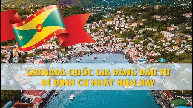 grenada-quoc-gia-dang-dau-tu-de-dinh-cu-nhat-hien-nay