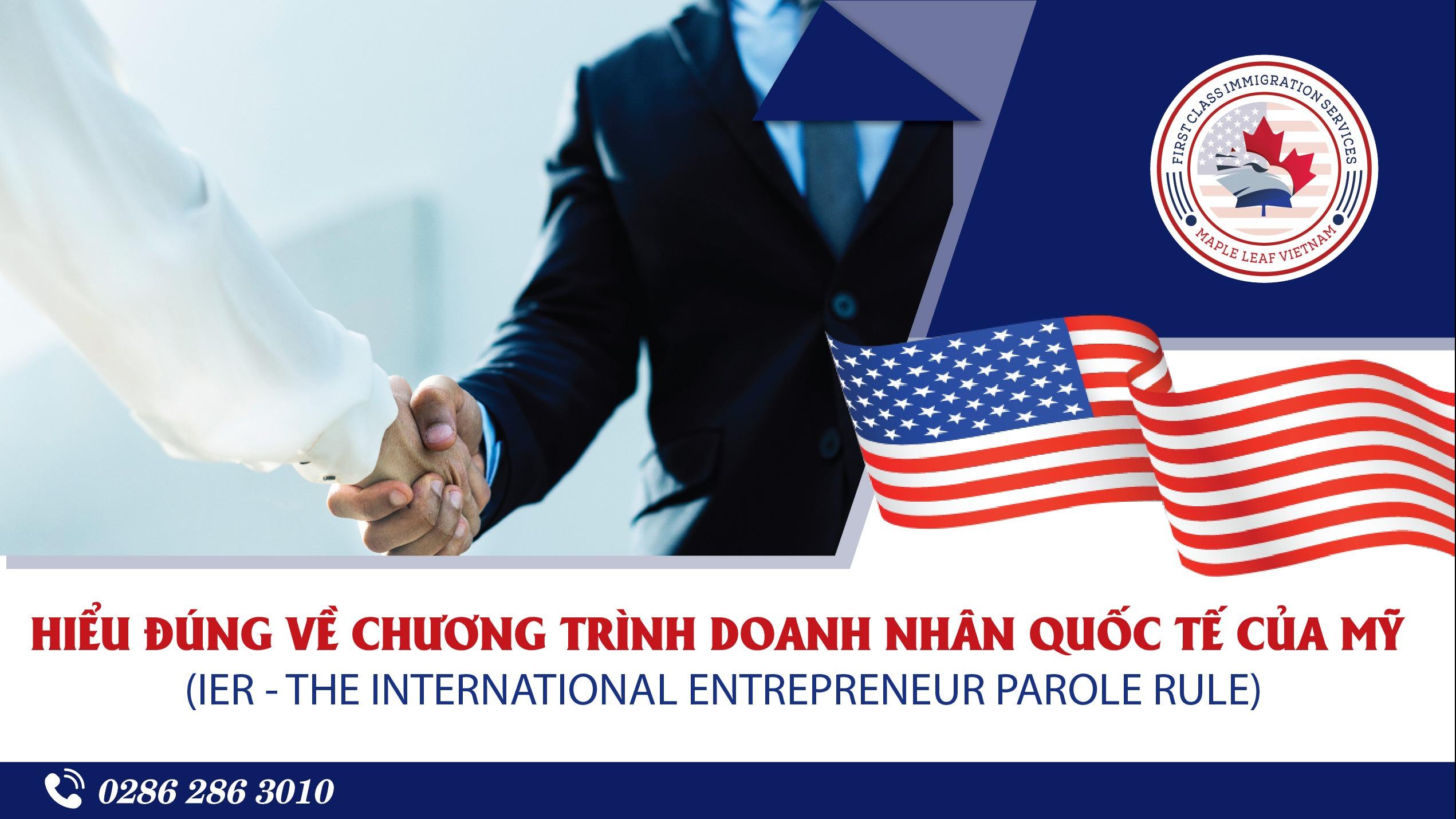 hieu-dung-ve-chuong-trinh-doanh-nhan-quoc-te-cua-my-ier---the-international-entrepreneur-parole-rule