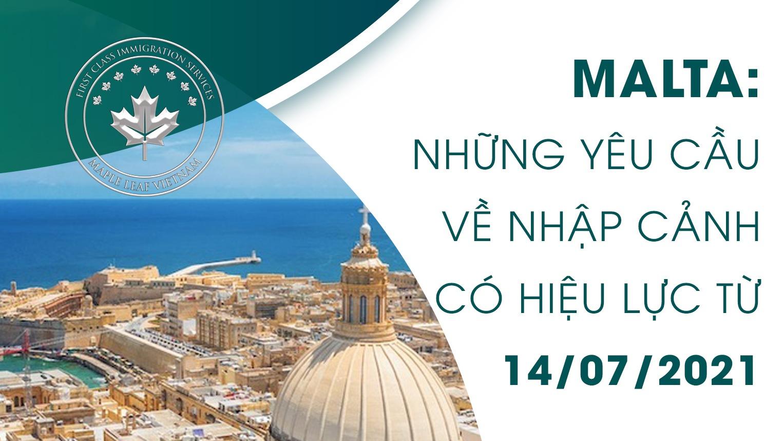 malta-nhung-yeu-cau-ve-nhap-canh-co-hieu-luc-tu-14072021