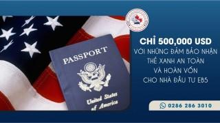 chi-500000-usd-voi-nhung-dam-bao-nhan-the-xanh-an-toan-va-hoan-von-cho-nha-dau-tu-eb5