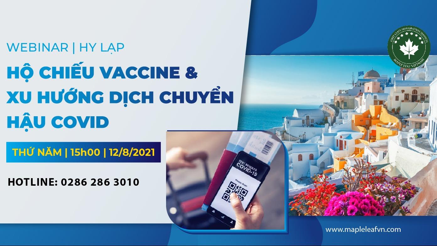 hoi-thao-truc-tuyen-ho-chieu-vaccine-va-xu-huong-dich-chuyen-hau-covid