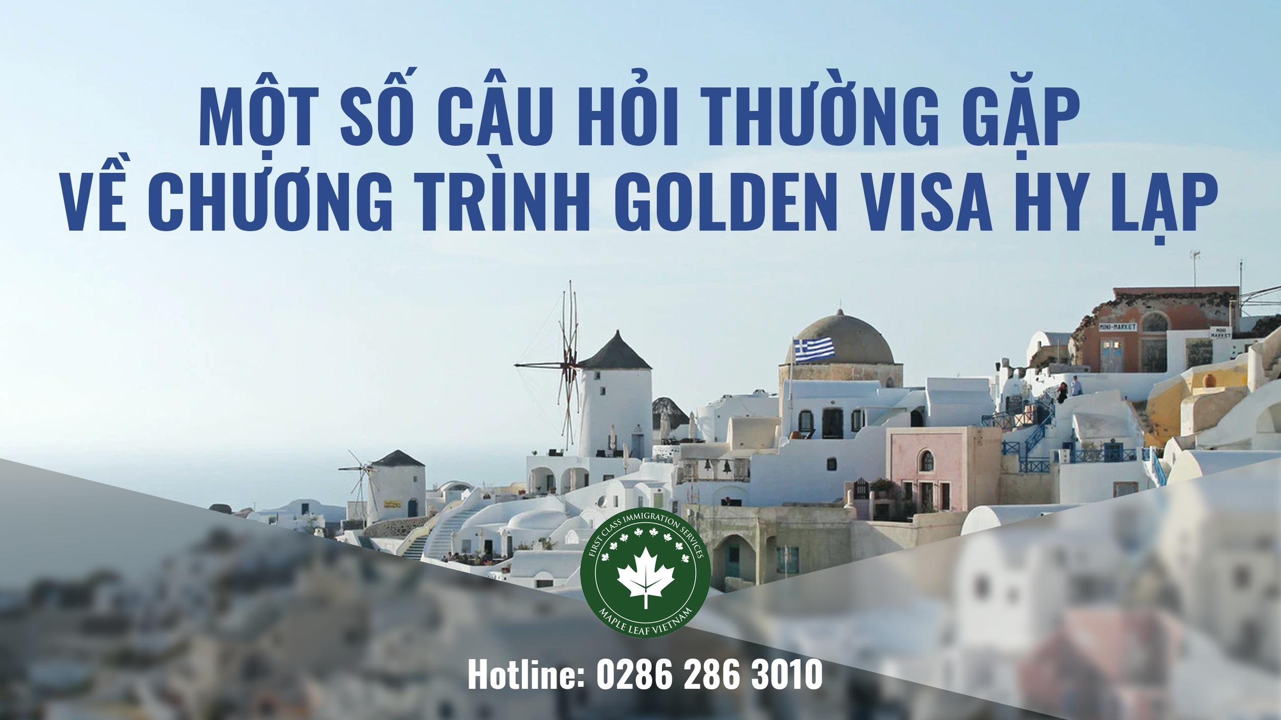 mot-so-cau-hoi-thuong-gap-ve-chuong-trinh-golden-visa-hy-lap