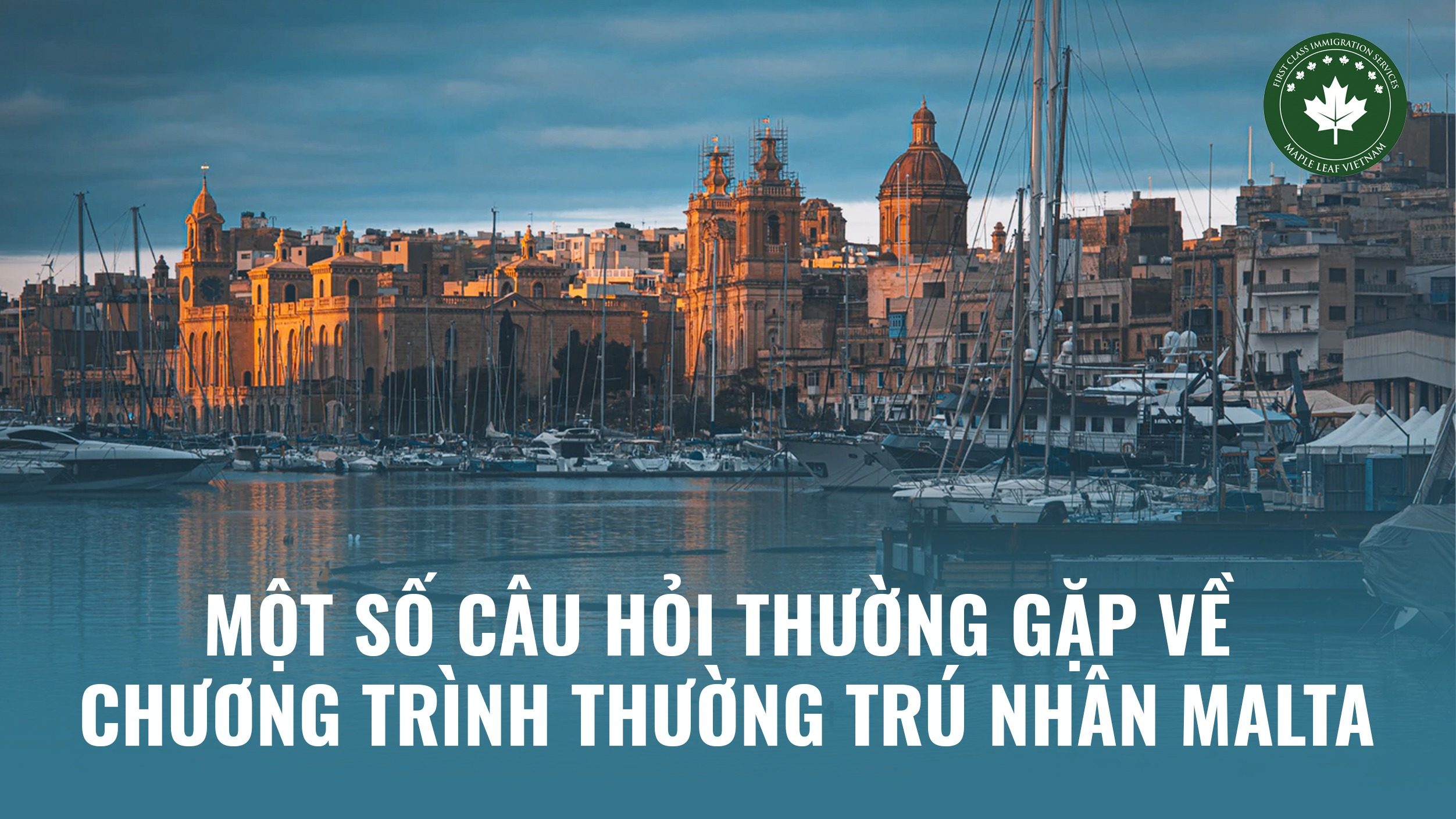 mot-so-cau-hoi-thuong-gap-ve-chuong-trinh-thuong-tru-nhan-malta
