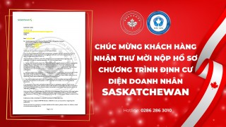 chuc-mung-khach-hang-nhan-thu-moi-nop-ho-so-chuong-trinh-dinh-cu-dien-doanh-nhan-saskatchewan