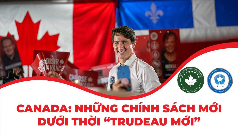 canada-nhung-chinh-sach-moi-duoi-thoi-trudeau-moi