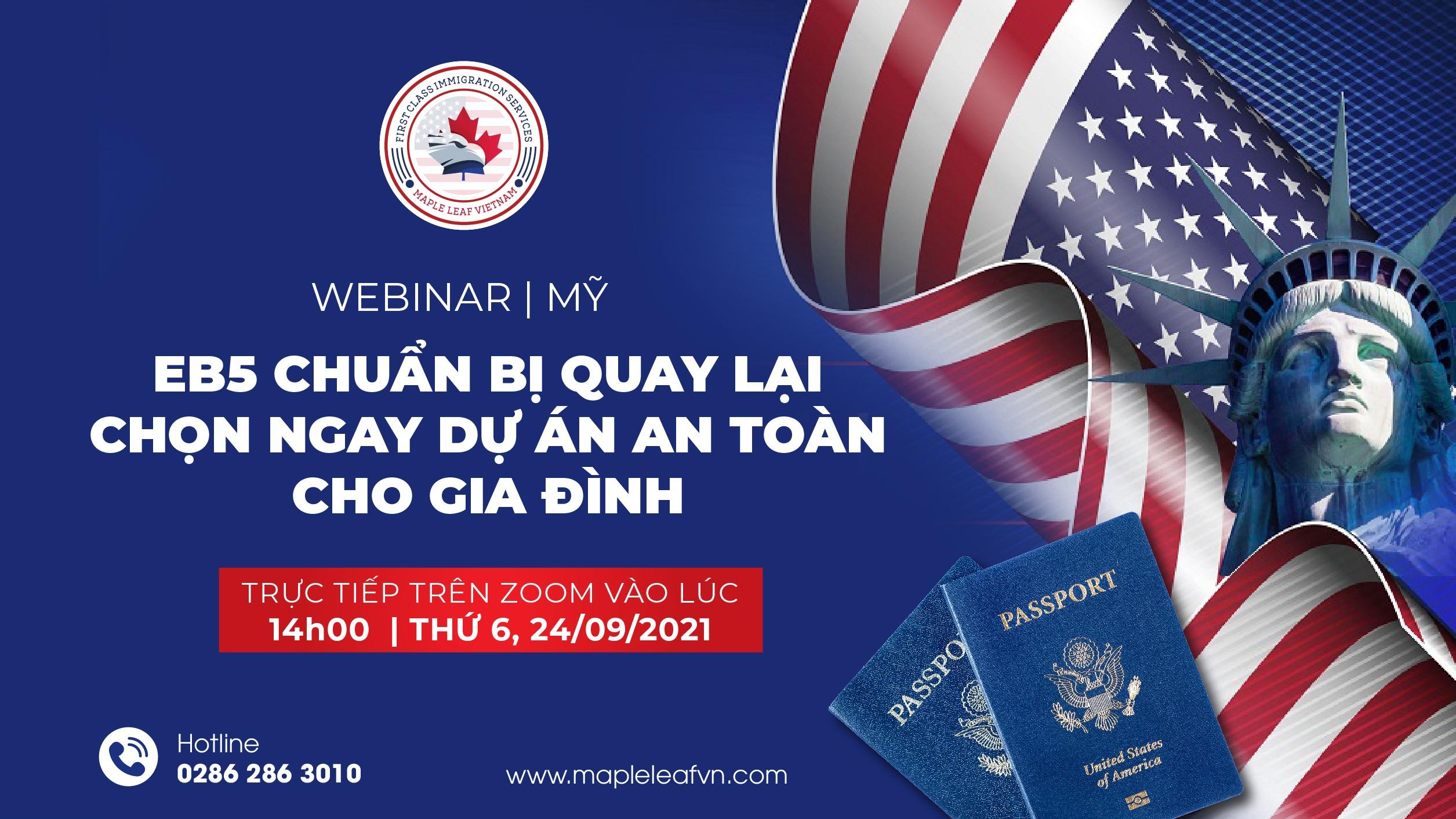 webinar-my-eb5-chuan-bi-quay-lai-chon-ngay-du-an-an-toan-cho-gia-dinh